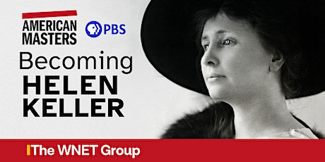 Explore the Life and Legacy of Helen Keller tickets
