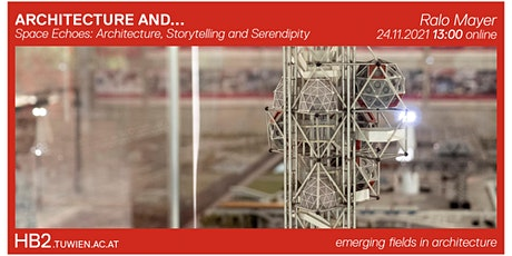 ARCHITECTURE AND ... Serendipity  | Ralo Mayer tickets