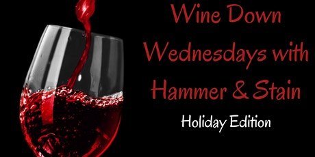 Wine Down Wednesday Holiday Edition tickets