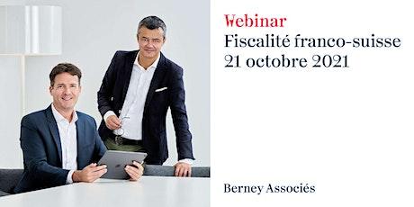 Webinar «fiscalité franco-suisse» billets