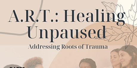 """A.R.T.: Healing """"Unpaused"""" tickets"""