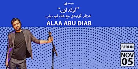 عرض كوميدي مع علاء ابو دياب (برلين) Tickets