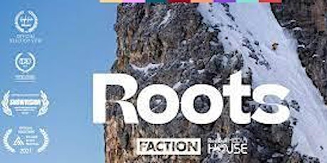 ROOTS Ski Documentary by Faction Skis tickets
