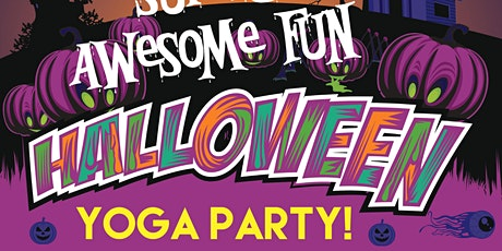 Super Awesome Fun Halloween Yoga Party tickets