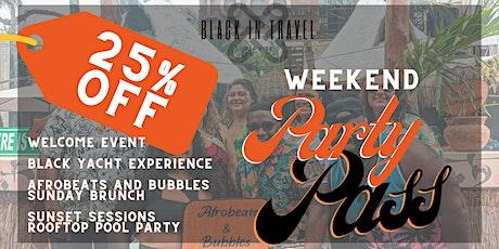 Weekend Party Pass entradas