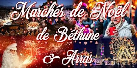 Marchés de Noël de Béthune & Arras -plus beaux du nord de France billets