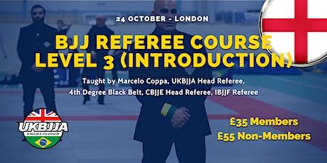 Brazilian Jiu Jitsu Referee Course - Level 3 (introduction) - London tickets