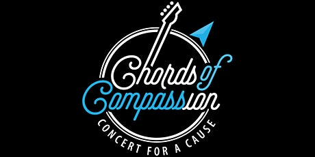 Chords of Compassion - Concert for a Cause tickets