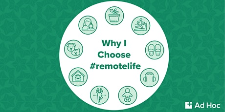 Why I Choose #remotelife tickets