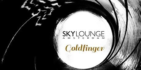 Goldfinger tickets