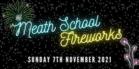 Meath School Fireworks tickets