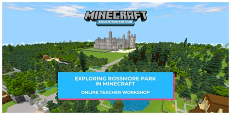 Exploring Rossmore Park in Minecraft tickets