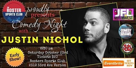 EARLY SHOW: The Roster Rolls Out the Laughs -  with Comedic Justin Nichol tickets