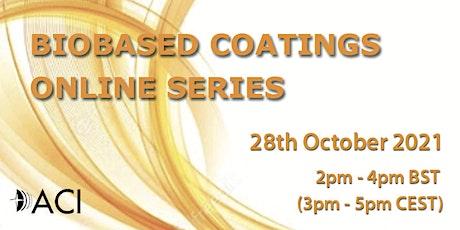 Biobased Coatings Europe Online Series - October21 tickets