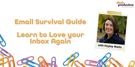 Email Survival Guide (Online, Zoom) 14th September 2022 tickets