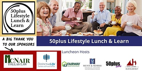 50plus Lifestyle Lunch & Learn tickets