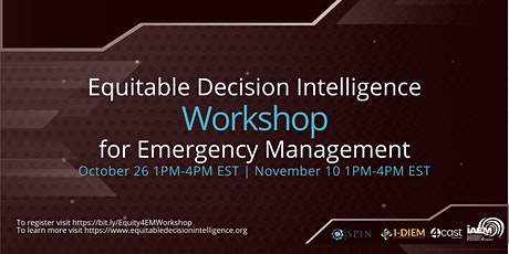 SAVE THE DATE! - Equitable Decision Intelligence for Emergency Management tickets