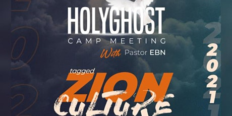 HOLYGHOST CAMP MEETING WITH PASTOR EBN tickets