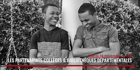 """Restitution en ligne """"partenariats collèges/bibliothèques départementales"""" billets"""