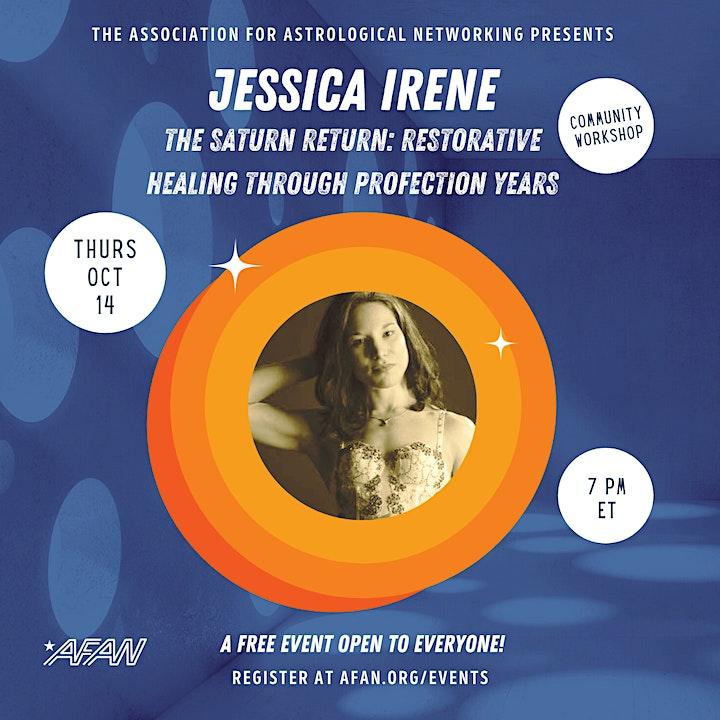AFAN Presents Jessica Irene: Saturn Return Healing Through Profections image