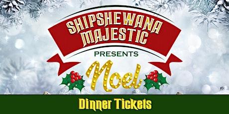 NOEL Dinner Tickets tickets