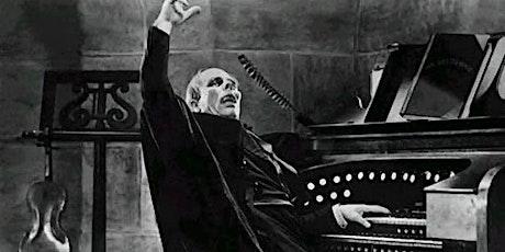"Silent Film Screening-LIVE Organ Concert ""The Phantom of the Opera""  1925 tickets"