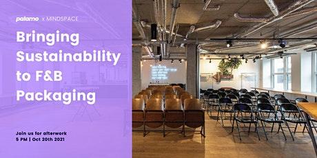 """""""Bringing Sustainability to F&B Packaging"""" - Afterwork Get-Together tickets"""