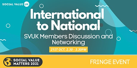 'International to National' - SVUK Members Discussion and Networking tickets