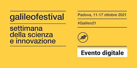 PREMIO GALILEO 2021: INCONTRO CON GLI AUTORI FINALISTI biglietti