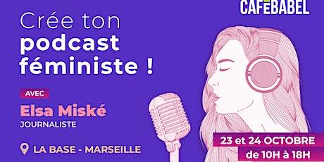 Crée ton podcast féministe avec Elsa Miské ! billets