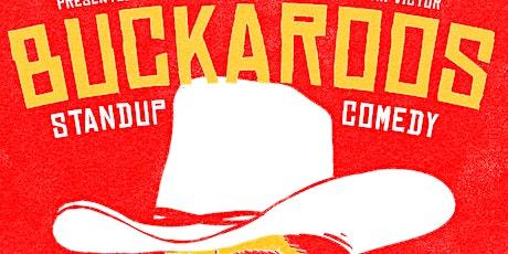 Buckaroos Comedy Show FREE tickets