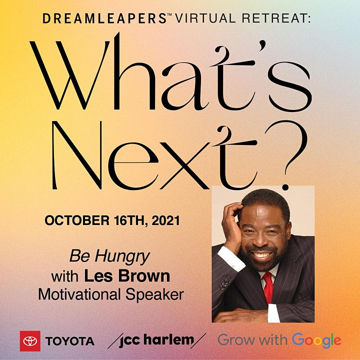 DREAMLEAPERS VIRTUAL RETREAT 2021: WHAT'S NEXT? image