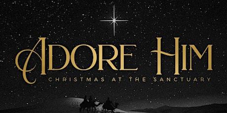 Adore Him Christmas Concert tickets