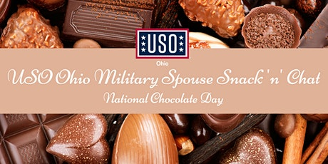USO Ohio Military Spouse Snack 'n' Chat: National Chocolate Day tickets