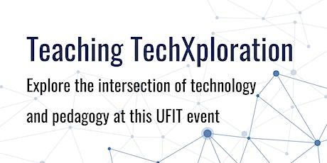 Teaching TechXploration 2021 tickets