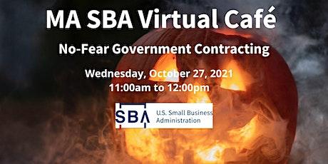MA SBA Virtual Café: No-Fear Government Contracting tickets