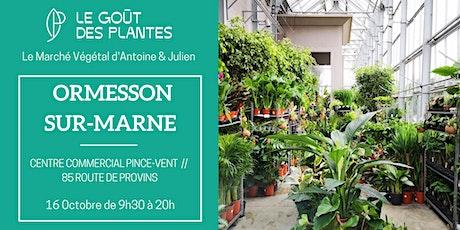 Le Marché Végétal d'Antoine et Julien // Ormesson-sur-Marne billets