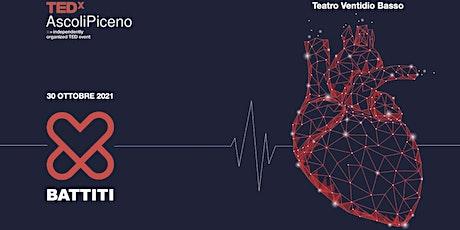 TEDxAscoliPiceno 2021 - BATTITI biglietti