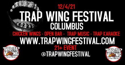 Trap Wing Festival Columbia tickets