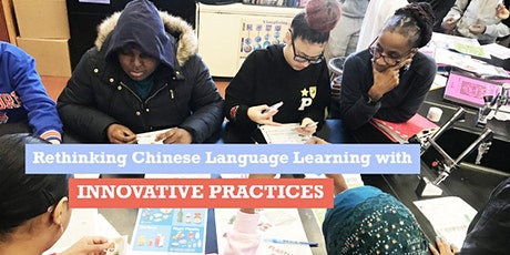 Rethinking Chinese Language Learning With Innovative Practices tickets