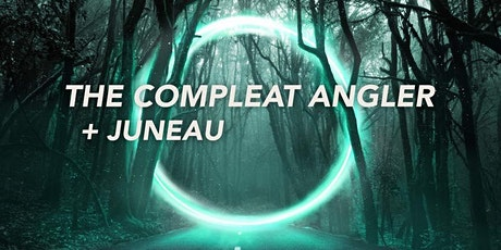 The Compleat Angler (Album release) + support tickets
