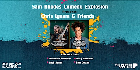 Sam Rhodes Comedy Explosion Presents Chris Lynam and Friends tickets