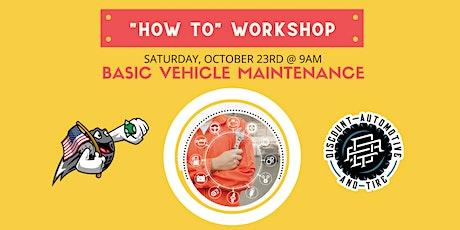 Basic Vehicle Maintenance Workshop tickets