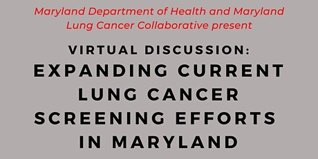 Expanding Current Lung Cancer Screening Efforts in Maryland tickets