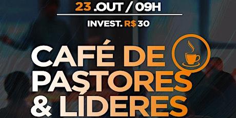 Café de Pastores e Líderes - 1° Lote ingressos