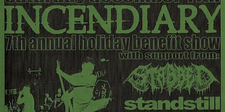 Incendiary 7th Annual Holiday Show tickets