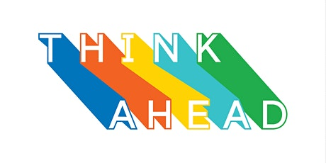 Think Ahead Graduate Event tickets