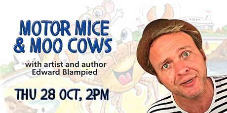Motor Mice and Moo Cows with artist Edward Blampied tickets