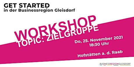 ZIELGRUPPEN Workshop  von GET STARTED tickets