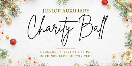 2021 Hopkinsville Junior Auxiliary Charity Ball tickets